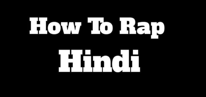 how-to-rap-in-hindi